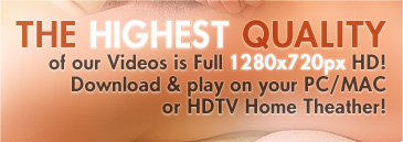 The highest quality of our Videos is Full 1280x720px HD!